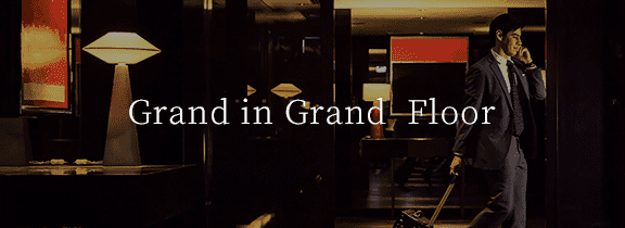 Grand in Grand  Executive Lounge